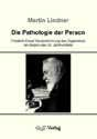 Die Pathologie der Person